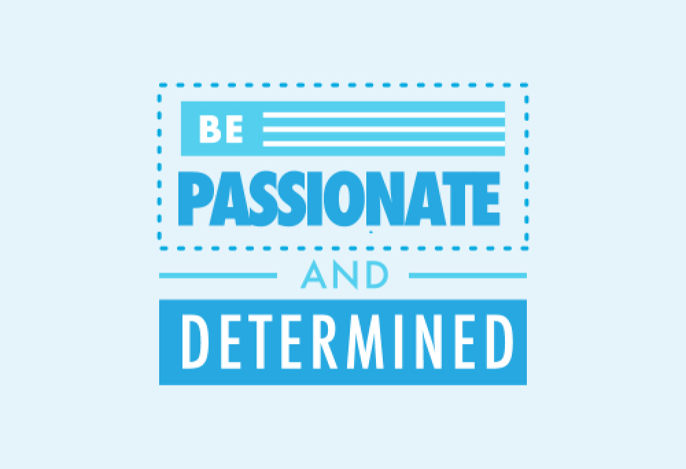 Image Be Passionate and Determined.